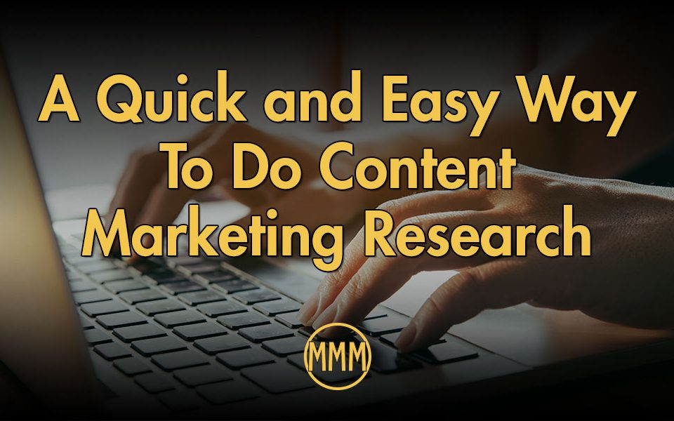 A quick and easy way to do content marketing