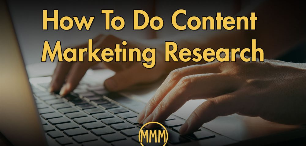 How to do content marketing research