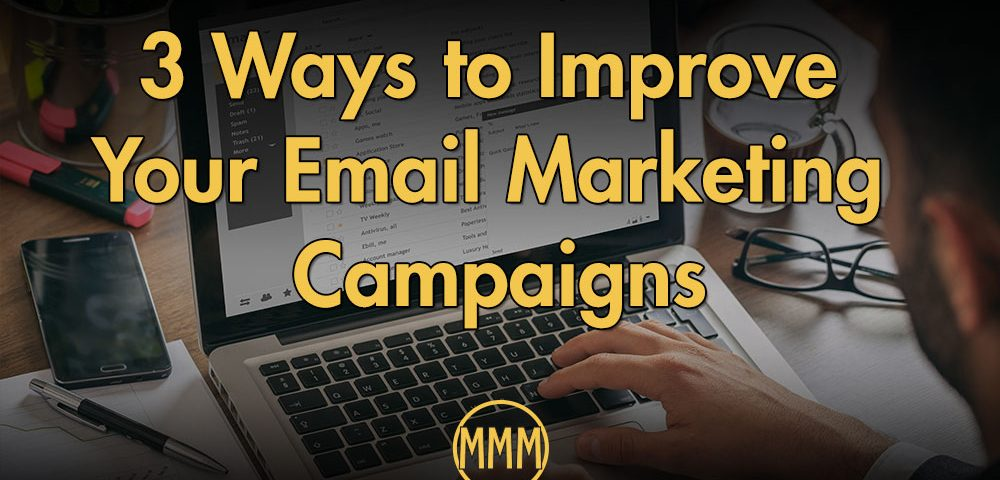 how to improve email marketing campaigns