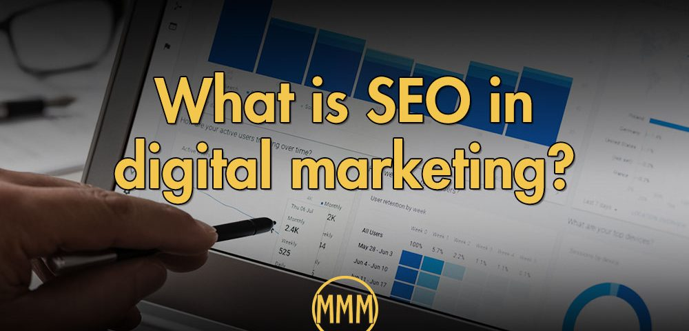 SEO in Digital Marketing | SEO Digital Marketing