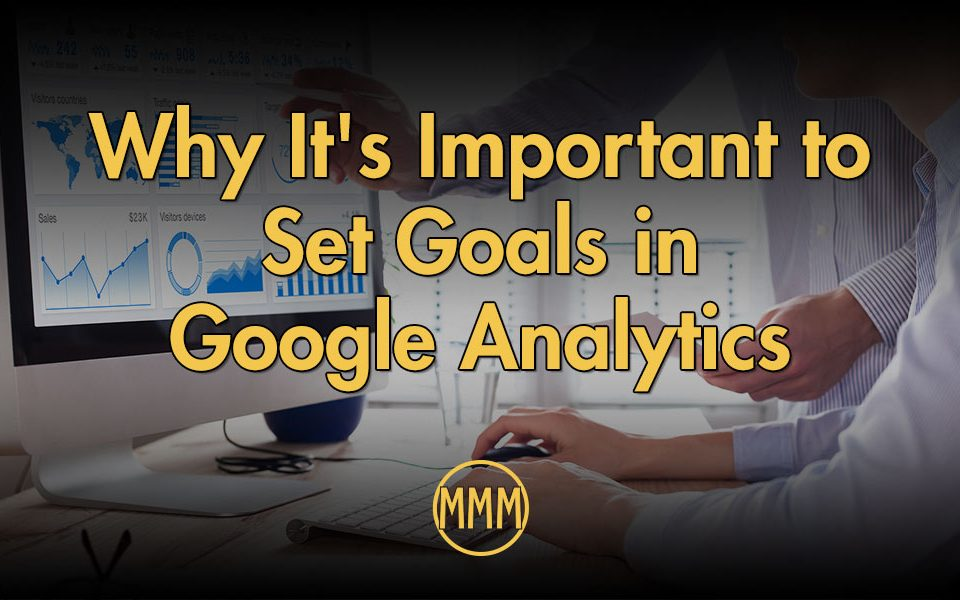 Set Goals in Google Analytics