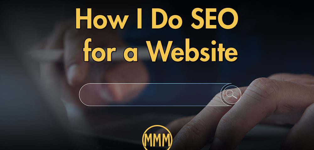 SEO for a website. Do it yourself SEO tips to save money.