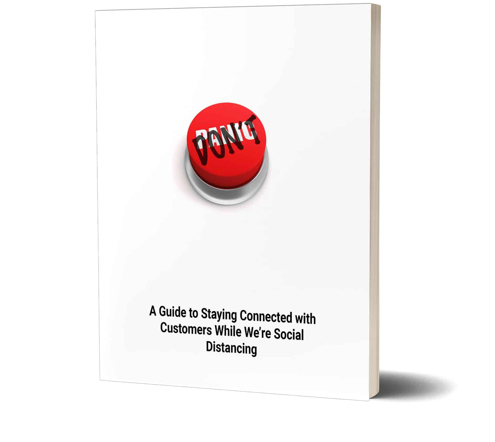 A Guide to Staying Connected with Customers While We're Social Distancing