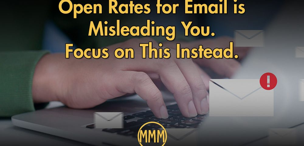 open rates for emails are misleading